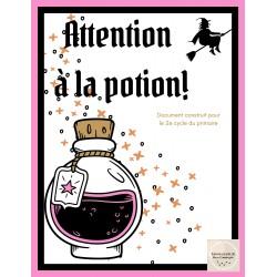 Attention à la potion!