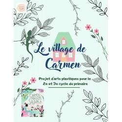 Le village de Carmen (projet d'arts plastiques)