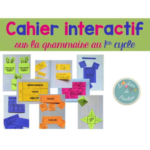Cahier interactif sur la grammaire (1er cycle)