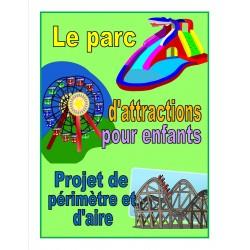 Projet (périmètre et aire - parc d'attractions)