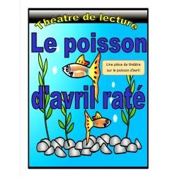 Le poisson d'avril raté (Théâtre de lecture)
