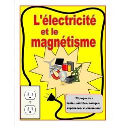 L'électricité et le magnétisme