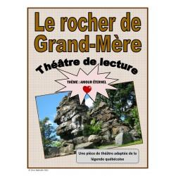Le rocher de Grand-Mère (Théâtre de lecture-amour)