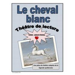 Le cheval blanc (Théâtre de lecture-amour)
