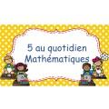 Affiches 5 au quotidien Mathématiques