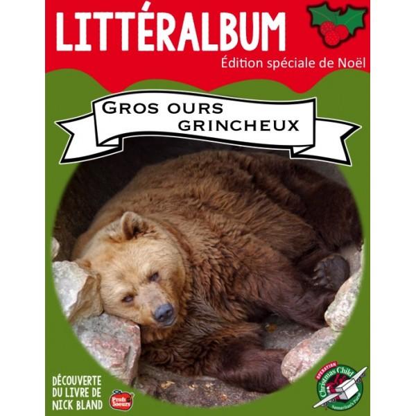 *Littéralbum: Gros ours grincheux