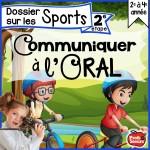 *Communiquer à l'oral: Dossier sur les Sports