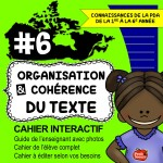 *Cahier interactif #6: Organisation du texte