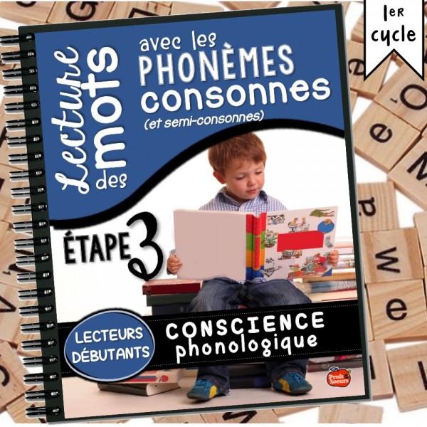 *Conscience phonologique 3: Les phonèmes consonnes