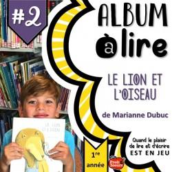 Littérature jeunesse #2: Le lion et l'oiseau