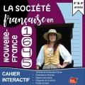 Cahier interactif Nouvelle-France 1645: printemps