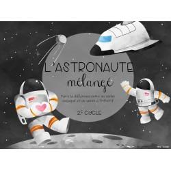 L'astronaute mélangé