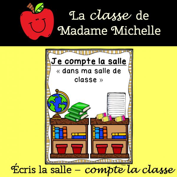 Écris/Compte la salle-Ma salle de classe 1 à 5