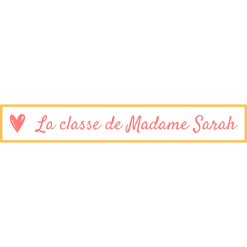 La classe de Madame Sarah
