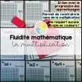 La fluidité mathématique - la multiplication