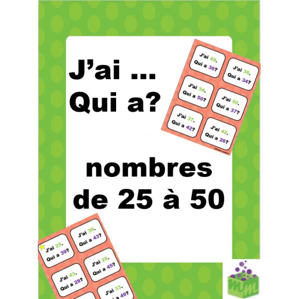 Nombres de 25 à 50 jeu mathématique J'ai qui a?