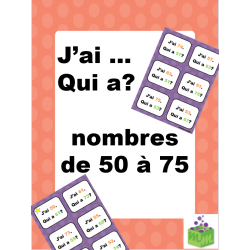 Nombres de 50 à 75 jeu mathématique J'ai qui a?