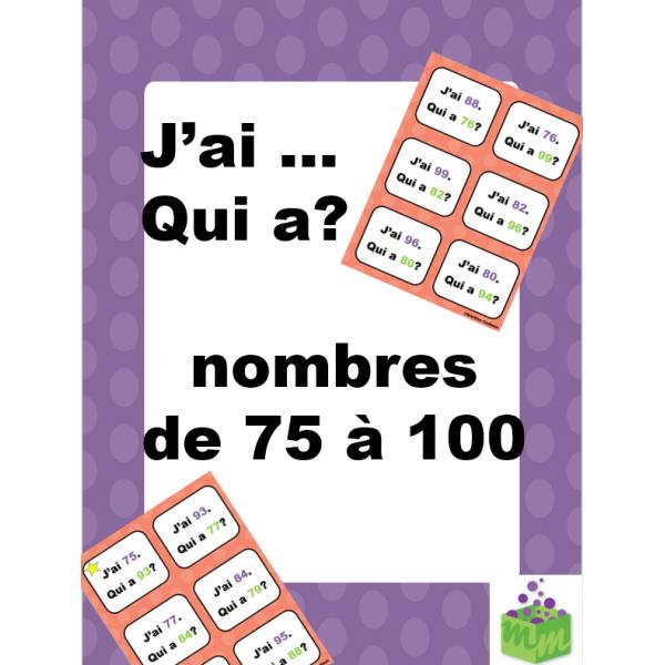 Nombres de 75 à 100 jeu mathématique J'ai qui a?