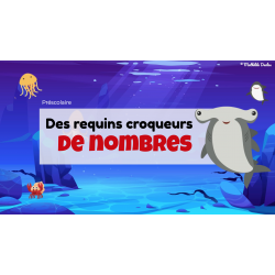 Des requins croqueurs de nombres - Jeu interactif