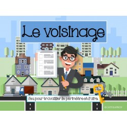 ATELIER/JEU - Le voisinage - 3e cycle