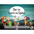 ATELIER- Sur les routes du Québec