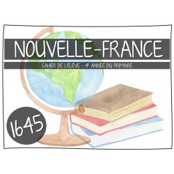 Ensemble - Univers social - Nouvelle France 1645