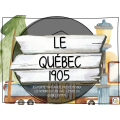 Ensemble - Univers social - Québec 1905