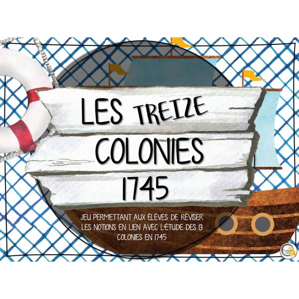 Atelier - Univers social - Treize colonies 1745