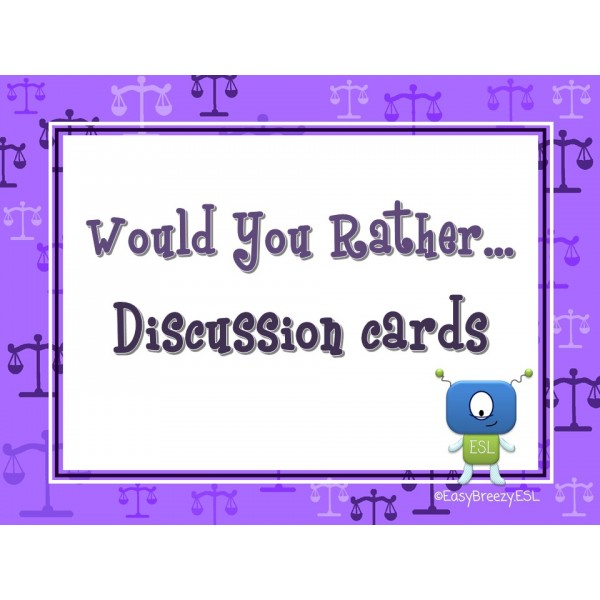 Would You Rather ... (60 discussion cards)