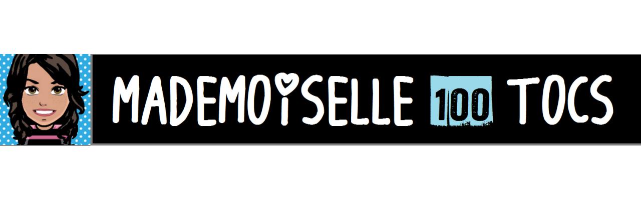 Mademoiselle 100 Tocs