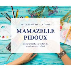 Mamazelle PIDOUX -  atelier créatif familial