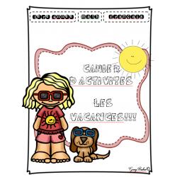 Cahier d'activités sur le thème des vacances!