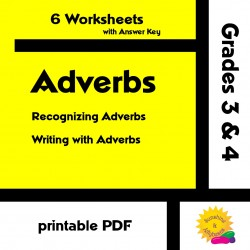 Adverbs - Recognizing and Writing  - 6 Worksheets