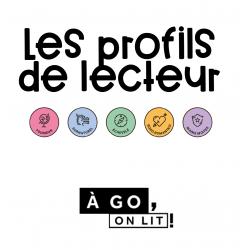 Les profils de lecteur À go, on lit !