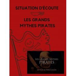 Les grands mythes pirates - situation d'écoute