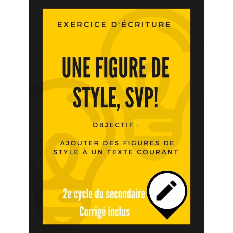 Exercice d\'écriture - figures de style