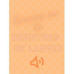 Exercices Registre de langue