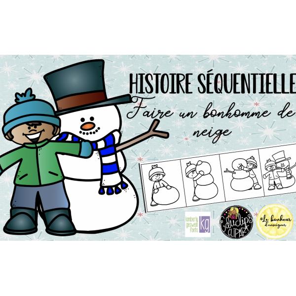 Histoire séquentielle - Faire un bonhomme de neige