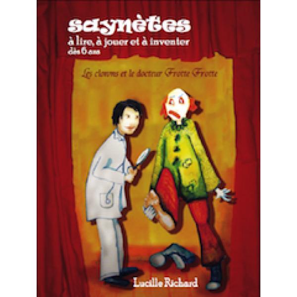 Les clowns et le Docteur F. Pièce de théâtre