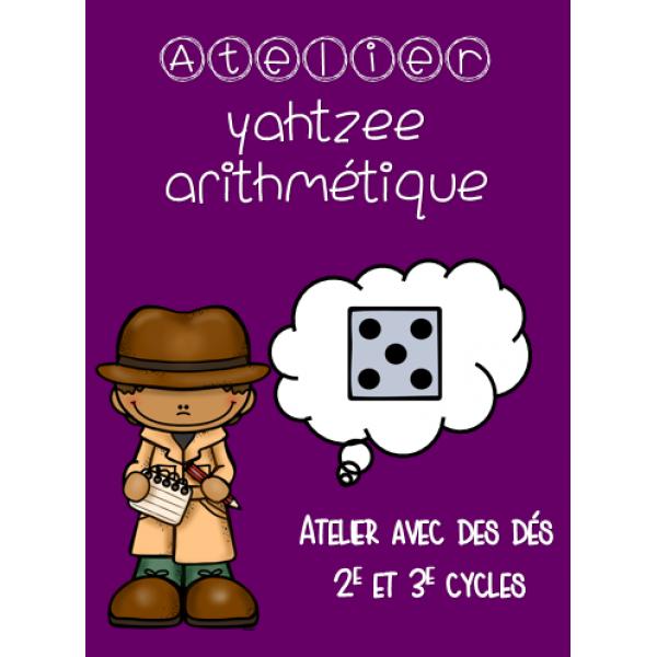 """""""yahtzee"""" arithmétique"""