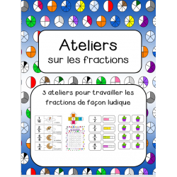 Ateliers sur les fractions