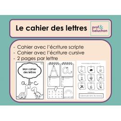 Cahier des lettres (scriptes et cursives)