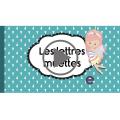 Lettres muettes : vidéo et affiche