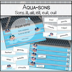 Aqua-sons : sons complexes (ill,ail,eil,euil,ouil)