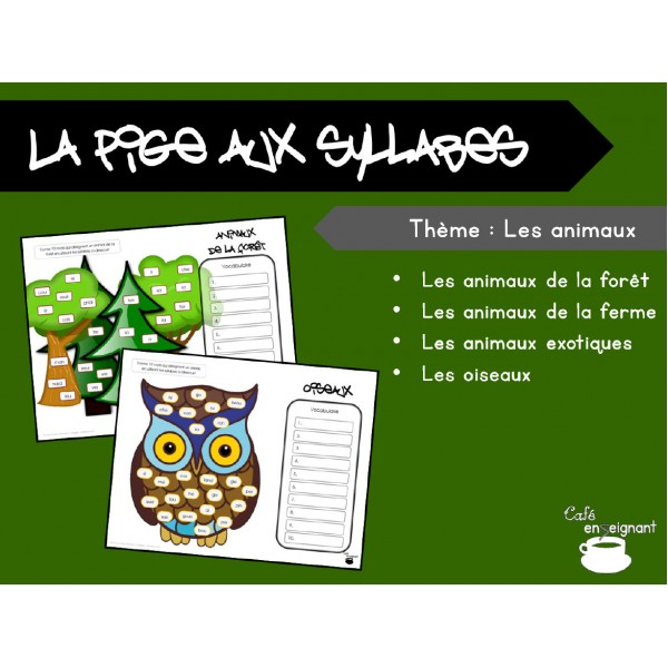 Vocabulaire : la pige aux syllabes (animaux)