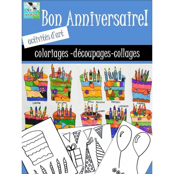 BON ANNIVERSAIRE! Coloriages et découpages