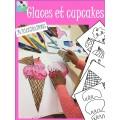 GLACES ET CUPCAKES, activités coloriages