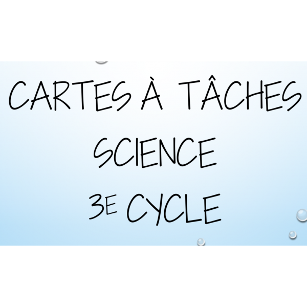 Cartes à tâches de science 3e cycle 1re série
