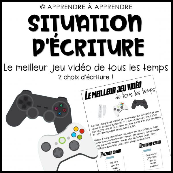 Situation d'écriture - Jeux vidéos