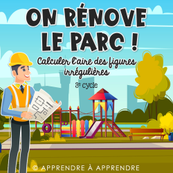 On rénove le parc !